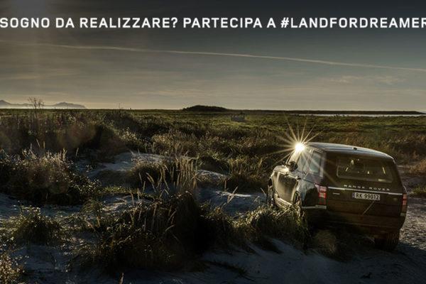 Se hai meno di trent'anni ed un sogno da far uscire da cassetto, partecipa al concorso #landfordreamers