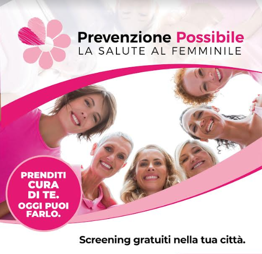 Prevenzione Possibile: Screening gratuiti per le donne. Scopri le tappe